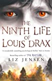 Liz Jensen The Ninth Life of Louis Drax