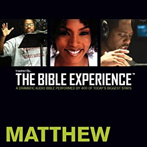 Inspired By...The Bible Experience: Matthew Audiobook