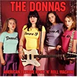American Teenage Rock & Roll Machinepar The Donnas