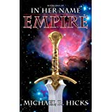 Empire (Redemption Trilogy, Book 1) (In Her Name: Redemption series) ~ Michael R. Hicks