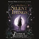 The Slow Regard of Silent Things (Unabridged)