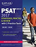 img - for PSAT/NMSQT 2017 Strategies, Practice & Review with 2 Practice Tests: Online + Book (Kaplan Test Prep) book / textbook / text book