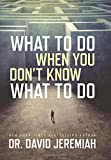 img - for What to Do When You Don't Know What to Do book / textbook / text book