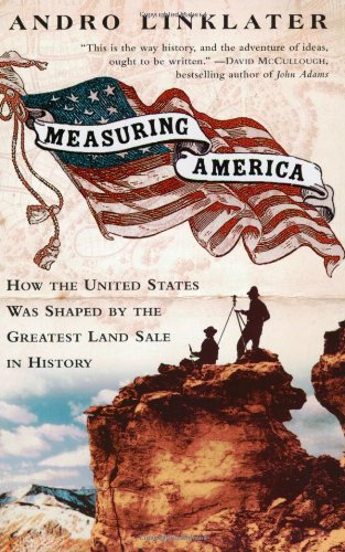 Measuring America: How the United States Was Shaped By...