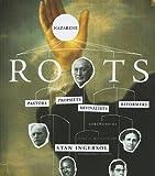 Nazarene Roots: Pastors, Prophets, Revivalists & Reformers