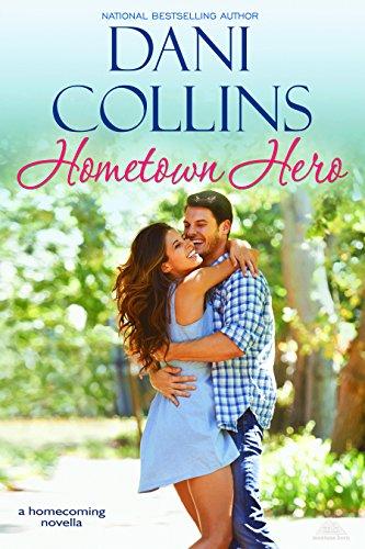Dani Collins - Hometown Hero (Montana Born Homecoming Book 3) (English Edition)