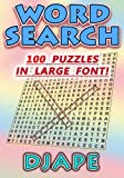 Word Search: 100 puzzles in large font! (Volume 1)