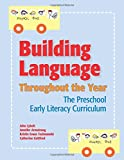 Building Language Throughout the Year: The Preschool Early Literacy Curriculum