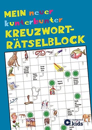 Mein neuer kunterbunter Kreuzworträtselblock: 50 spannende Rätsel für Kinder ab 8 Jahren hier kaufen