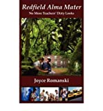 img - for [ [ [ Redfield Alma Mater No More Teachers' Dirty Looks [ REDFIELD ALMA MATER NO MORE TEACHERS' DIRTY LOOKS ] By Romanski, Joyce M ( Author )Nov-01-2007 Paperback book / textbook / text book