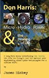 Don Harris: Micro-Hydro Power and the Meaning of L...