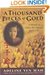 A Thousand Pieces of Gold: A Memoir o...