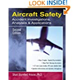 Aircraft Safety : Accident Investigations, Analyses, & Applications, Second Edition