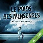 Le poids des mensonges | Patricia MacDonald