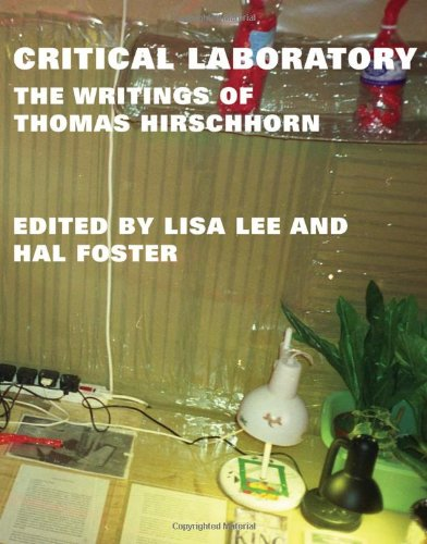 Critical Laboratory: The Writings of Thomas Hirschhorn (October Books)