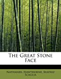 img - for The Great Stone Face book / textbook / text book