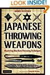 Japanese Throwing Weapons: Mastering...