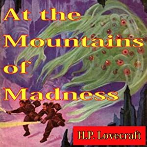 At the Mountains of Madness | [H.P. Lovecraft]
