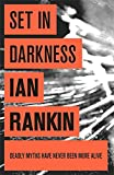 Set in Darkness: An Inspector Rebus Novel 11