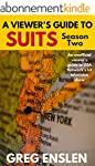 A Viewer's Guide to Suits Season 2: A...