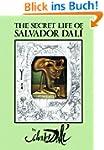 The Secret Life of Salvador Dal� (Dov...