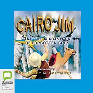 Cairo Jim and the Alabastron of Forgotten Gods Audiobook