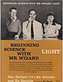 img - for Beginning Science With Mr. Wizard Light book / textbook / text book
