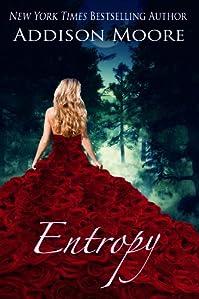 (FREE on 12/30) Entropy by Addison Moore - http://eBooksHabit.com