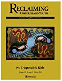 img - for No Disposable Kids (Reclaiming Children and Youth, Volume 13, Issue 1) book / textbook / text book