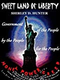 img - for Sweet Land of Liberty: Government of the People, by the People; for the People book / textbook / text book