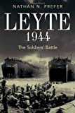 Leyte, 1944 : the soldiers' battle