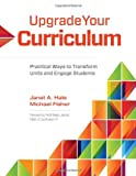 img - for Upgrade Your Curriculum: Practical Ways to Transform Units and Engage Students book / textbook / text book