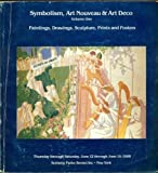 img - for Symbolism Art Nouveau & Art Deco -- Volume One: Paintings, Drawings, Sculpture, Prints and Posters Auction Catalog, Sotheby's, June 12-14, 1980] book / textbook / text book