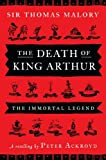 Thomas Malory The Death of King Arthur: The Immortal Legend