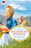 Sagebrush Knights : Four-in-one Collection (Romancing America: Wyoming)