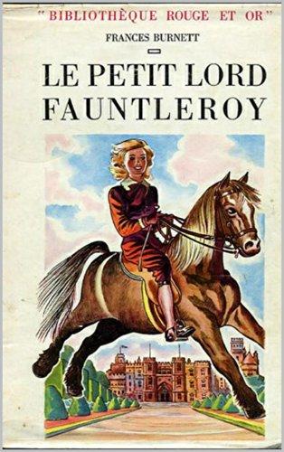 Frances Hodgson Burnett - Le Petit Lord illustré