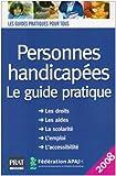 echange, troc Didier Arnal, Nicolas Corato, Julie François, Marie Aubert-Blanche, Collectif - Personnes handicapées : Le guide pratique