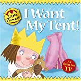 Tony Ross I Want My Tent: Little Princess Story Book