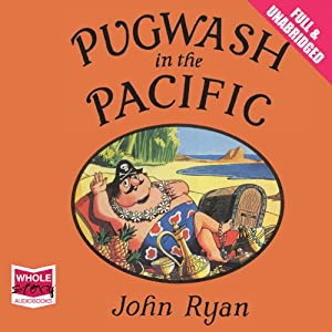 Pugwash in the Pacific | [John Ryan]