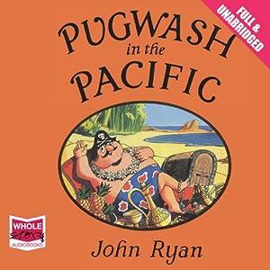 Pugwash in the Pacific Audiobook