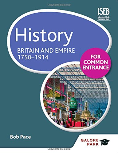 History For Common Entrance: Britain And Empire 1750-1914 front-731371