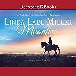 Moonfire: Australian, Book 1 | Linda Lael Miller