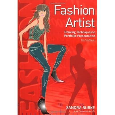 Fashion Artist - Drawing Techniques To Portfolio Presentation