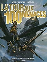 La Tour aux 100 menaces (nouvelle édition)