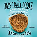 The Baseball Codes Audiobook by Jason Turbow, Michael Duca Narrated by Michael Kramer