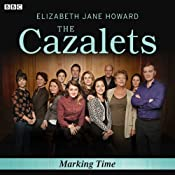 The Cazalets: Marking Time (Dramatized) | Elizabeth Jane Howard