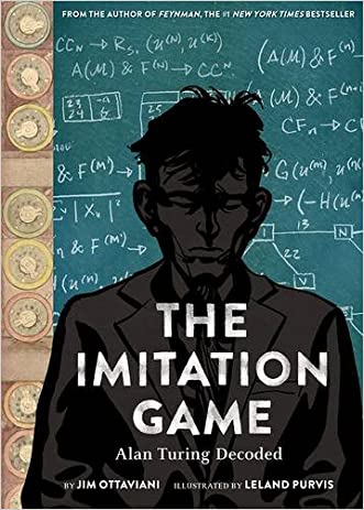 The Imitation Game: Alan Turing Decoded written by Jim Ottaviani