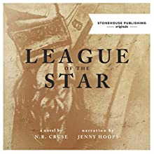 League of the Star Audiobook by N. R. Cruse Narrated by Jenny Hoops