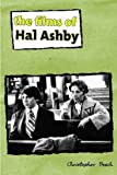 img - for The Films of Hal Ashby (Contemporary Approaches to Film and Media Series) book / textbook / text book
