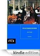 Vita di Charles Dickens: 3 (EuropaUnita) [Edizione Kindle]